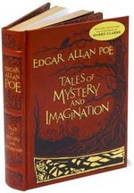 Tales of Mystery and Imagination : Barnes & Noble Leatherbound Classic Collection - Edgar Allan Poe