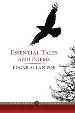 Essential Tales and Poems of Edgar Allen Poe : The B &N Signature Edition Classics - Edgar Allan Poe