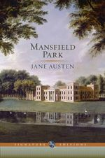 Mansfield Park : The B&N Signature Edition Classics - Jane Austen