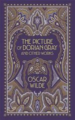 The Picture of Dorian Gray and Other Works : Barnes & Noble Leatherbound Classic Collection - Oscar Wilde