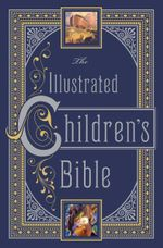 The Illustrated Children's Bible : Barnes & Noble Leatherbound Children's Classics - Henry A. Sherman