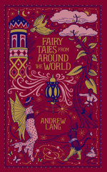 Fairy Tales from Around the World : Barnes & Noble Leatherbound Classic Collection - Andrew Lang