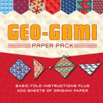 Geo-Gami Paper Pack : Basic Fold Instructions Plus More Than 400 Sheets of Origami Paper - Sterling Publishing Company