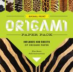 Animal Print Origami Paper Pack : Includes More Than 400 Sheets of Origami Paper Plus Basic Fold Instructions - Sterling Publishing Company