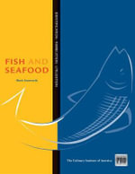 Guide to Fish and Seafood Identification, Fabrication and Utilization : Identification - Fabrication - Utilization - Mark Ainsworth