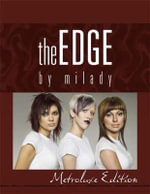 The Edge by Milady: Metroluxe Edition :  Metroluxe Edition - Milady