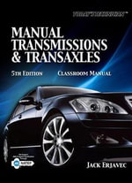 Today's Technician : Manual Transmissions and Transaxles Classroom Manual and Shop Manual - Jack Erjavec