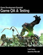 Game Development Essentials : Game Qa & Testing - Luis Levy