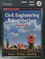 Workbook for Matteson/Kennedy/Baur S Project Lead the Way : Civil Engineering and Architecture - Donna Matteson