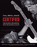 Full Metal Jackie Certified : The 50 Most Influential Metal Songs of the 80s - Jackie Kajzer