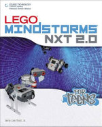 Lego Mindstorms NXT 2.0 for Teens : Internet and Computing Core Certification [With CD... - Jerry Lee Ford