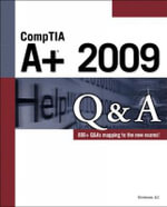 CompTIA A+ 2009 Question and Answers - LLC