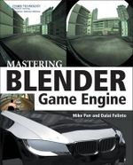 Mastering Blender Game Engine : Graphic Moving Imagemakers - Mike Pan