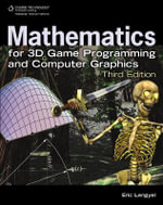 Mathematics for 3D Game Programming and Computer Graphics - John Flynt