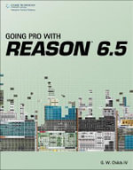 Going Pro with Reason 6 - G. W. Childs