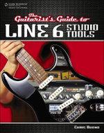 The Guitarist's Guide To Line 6 - Chris Buono