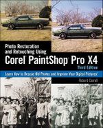 Photo Restoration and Retouching Using Corel PaintShop Photo Pro X4 - Robert Correll