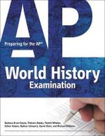 Preparing for the AP World History Examination : Fast Track to a 5 - Barbara Brun-Ozuna