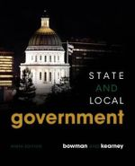 State and Local Government : Explorations in Personal Growth - Ann O Bowman