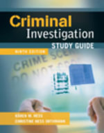 Study Guide for Criminal Investigation - Karen M Hess
