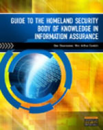 Guide to the Homeland Security Body of Knowledge in Information Assurance - Dan Shoemaker