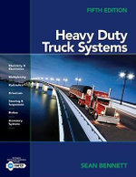 Heavy Duty Truck Systems : 5th Ediiton - Sean Bennett