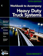Workbook to Accompany Heavy Duty Truck Systems - Sean Bennett