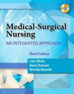 Medical Surgical Nursing : An Integrated Approach - Lois White