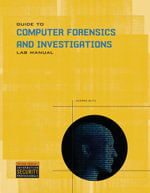 Lab Manual for Guide to Computer Forensics and Investigations - Bill Nelson