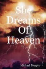 She Dreams Of Heaven - Michael Murphy