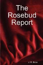 Rosebud Report - John Brice