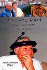 Mark's Little Joke Book - Mark Harris
