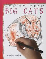 Big Cats : A Good Look Inside You Insides - Carolyn Franklin