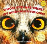 Whose Eyes Are These?/de Quien Son Estos Ojos? : Animal Clues / Adivina de Qui'n Es? - Joanne Randolph