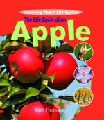 The Life Cycle of an Apple - Ruth Thomson