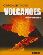 Volcanoes Around the World - Jen Green