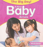 A New Baby Arrives - Nicola Barber