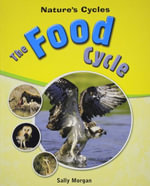 The Food Cycle - Sally Morgan