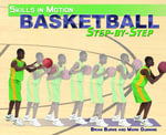 Basketball Step-By-Step - Mark Dunning
