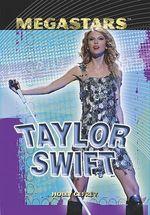 Taylor Swift : Megastars (Library) - Holly Cefrey