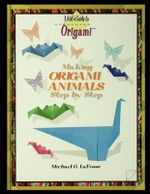 Making Origami Animals Step by Step - Michael G LaFosse