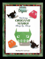 Making Origami Masks Step by Step - Michael G LaFosse