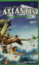 Atlantis : The Mystery of the Lost City - Jack DeMolay