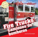 Fire Trucks / Camiones de Bomberos - Joanne Randolph