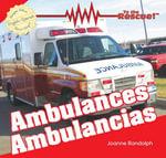 Ambulances / Ambulancias - Joanne Randolph