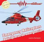 Emergency Helicopters / Helicopteros de Emergencia - Joanne Randolph