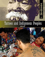 Tattoos and Indigenous Peoples - Judith Levin