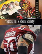 Tattoos in Modern Society - Janey Levy