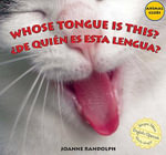 Whose Tongue Is This? - Joanne Randolph
