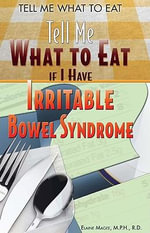 Tell Me What to Eat if I Have Irritable Bowel Syndrome - Elaine Magee